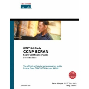 CCNP BCRAN Exam Certification Guide: The official preparation book for the new CCNP 642-821 BCRAN exam (CCNP Self-study)