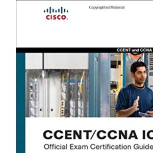 CCENT/CCNA ICND1 Official Exam Certification Guide (CCENT Exam 640-822 and CCNA Exam 640-802) (Pearson Professional Education)