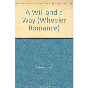 A Will and a Way (Wheeler Romance)