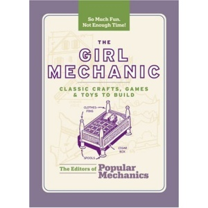 Girl Mechanic, The (Boy Mechanics Series)