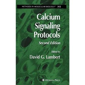 Calcium Signaling Protocols (Methods in Molecular Biology)