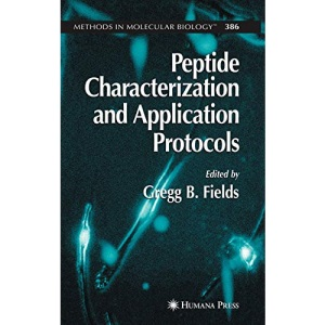 Peptide Characterization and Application Protocols (Methods in Molecular Biology)