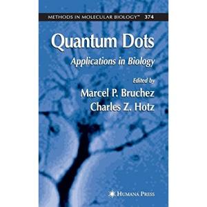 Quantum Dots: Applications in Biology (Methods in Molecular Biology)