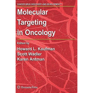 Molecular Targeting in Oncology (Cancer Drug Discovery and Development)
