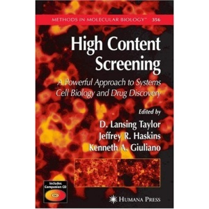 High Content Screening: Methods and Protocols (Methods in Molecular Biology)