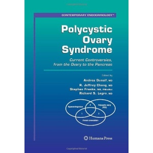 Polycystic Ovary Syndrome: Current Controversies, from the Ovary to the Pancreas (Contemporary Endocrinology)