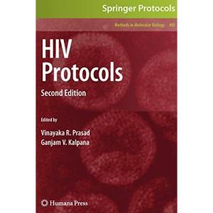 HIV Protocols: Second Edition: Preliminary Entry 1986 (Methods in Molecular Biology)