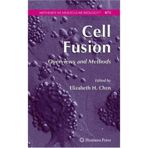 Cell Fusion: Overviews and Methods (Methods in Molecular Biology)