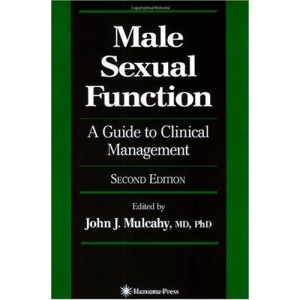 Male Sexual Function: A Guide to Clinical Management (Current Clinical Urology)