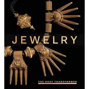 Jewelry – The Body Transformed (Metropolitan Museum of Art Series)