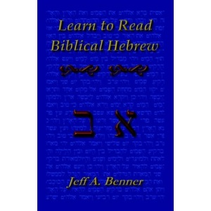 Learn Biblical Hebrew: A Guide to Learning the Hebrew Alphabet, Vocabulary and Sentence Structure of the Hebrew Bible