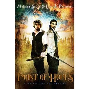 Point of Hopes: A Novel of Astreiant: 1