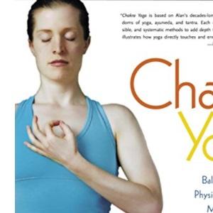 Chakra Yoga: Balancing Energy for Physical, Spiritual and Mental Well-Being