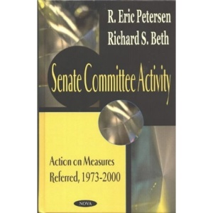 Senate Committee Activity: Action on Measures Referred, 1973-2000