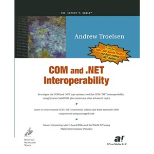 COM & .NET Interoperability (Expert's Voice)