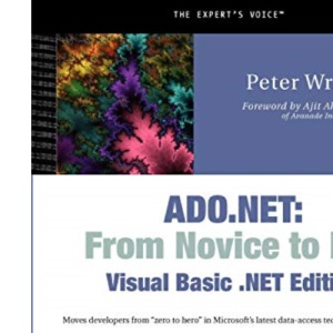 ADO.NET From Novice to Pro: Visual Basic.NET Edition (.Net Developer)
