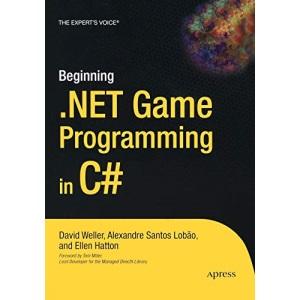 Beginning .NET Game Programming with C# (Beginners Beginning Guides)