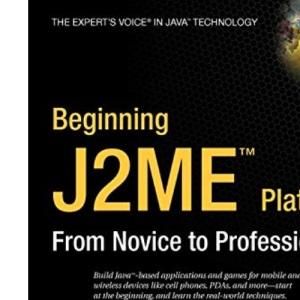 Beginning J2ME: From Novice to Professional 3rd Edition