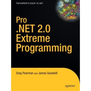 Pro .NET 2.0 Extreme Programming (Expert's Voice)