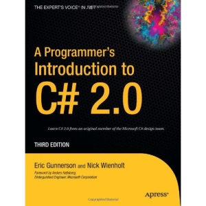A Programmer's Introduction to C# 2.0 3rd Edition (Expert's Voice)