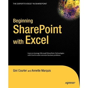 Beginning SharePoint with Excel: From Novice to Professional