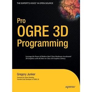Pro OGRE 3D Programming (Expert's Voice in Open Source)