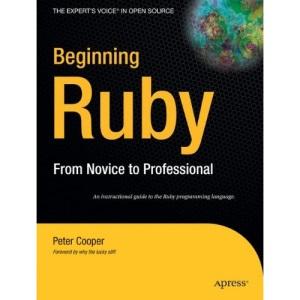Beginning Ruby (Expert's Voice in Open Source)