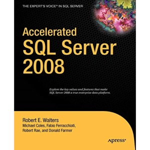 Accelerated SQL Server 2008 (Expert's Voice)