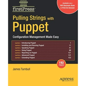 Pulling Strings with Puppet: Configuration Management Made Easy