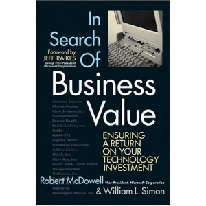 In Search of Business Value: Ensuring a Return on Your Technology Investment