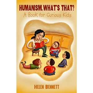 Humanism What's That?: A Book for Curious Kids