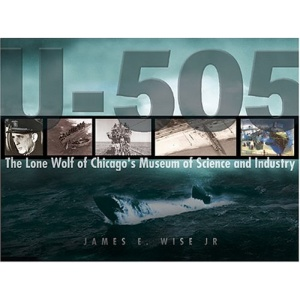 U-505: Grey Wolf of Chicago's Museum of Science and Industry