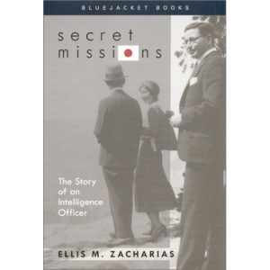 Secret Missions: The Story of (Bluejacket Books)