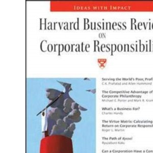 Business Review on Corporate Responsibility (Harvard Business Review Paperback)