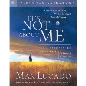 It's Not about Me: Life Priorities Program Guidebook
