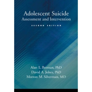 Adolescent Suicide: Assessment and Intervention