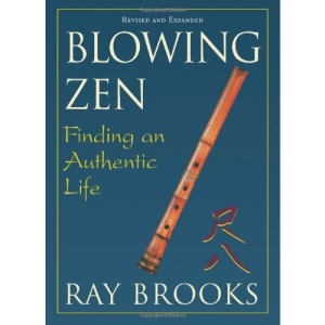 Blowing Zen: Finding an Authentic Life
