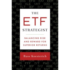 ETF Strategist, The: Balancing Risk and Reward for Superior Returns