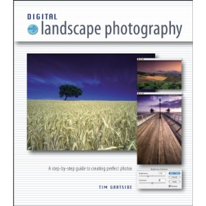Step by Step Digital Landscape Photography