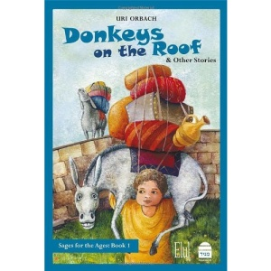 Donkeys on the Roof & Other Stories (Sages for the Ages)