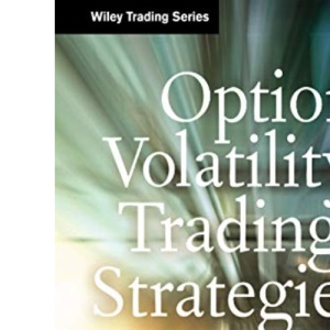 Option Volatility Trading Strategies: 71 (Wiley Trading)