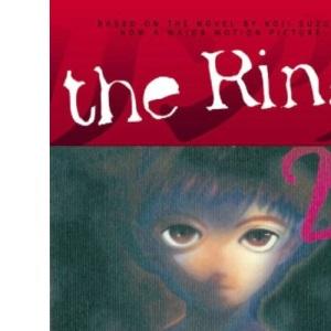 The Ring Volume 2: v. 2 (Ring (Dark Horse))