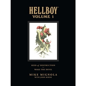 Hellboy Library Edition Volume 1: Seed of Destruction and Wake the Devil: Seed of Destruction and Wake the Devil v. 1 (Hellboy Library Editions 1)