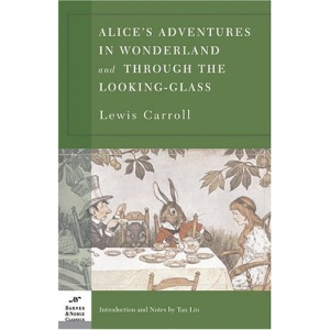 Alice's Adventures in Wonderland and Through the Looking-glass (Barnes & Noble Classics (Paperback))