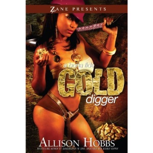 A Bona Fide Gold Digger: A Novel