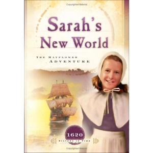 Sarah's New World: The Mayflower Adventure (Sisters in Time)