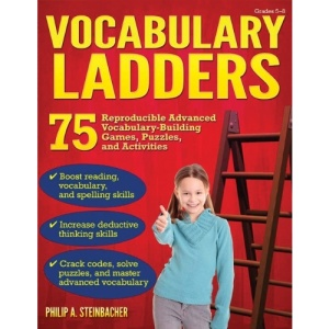 Vocabulary Ladders, Grades 5-8: Climbing Toward Better Language Skills Success