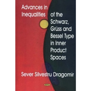 Advances in Inequalities of the Schwarz, Gruss and Bessel Type in Inner Product Spaces