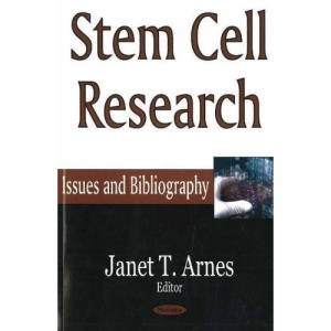 Stem Cell Research: Issues and Bibliography