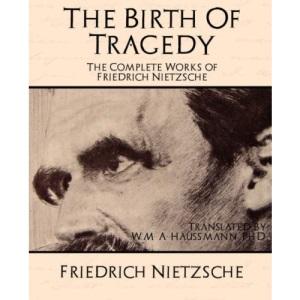 The Birth of Tragedy: 3